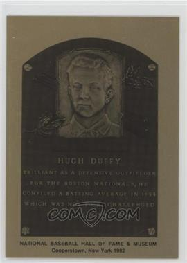 1981-89 Metallic Hall of Fame Plaques - [Base] #HUDU - Hugh Duffy