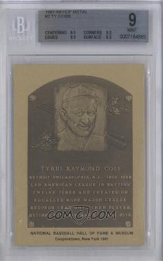 1981-89 Metallic Hall of Fame Plaques - [Base] #TYCO - Ty Cobb [BGS 9]