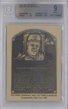 1981-89 Metallic Hall of Fame Plaques - [Base] #WIST - Willie Stargell [BGS 9]