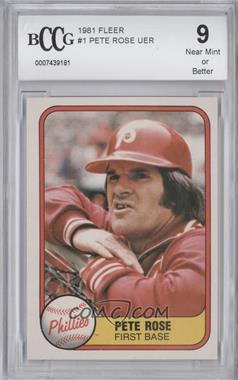 1981 Fleer - [Base] #1 - Pete Rose [ENCASED]