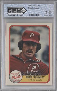 1981 Fleer - [Base] #5.1 - Mike Schmidt (Portrait) [ENCASED]
