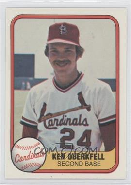 1981 Fleer - [Base] #532 - Ken Oberkfell