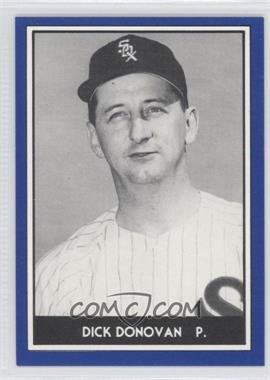 1981 TCMA 1959 Go-Go Chicago White Sox - [Base] #1981-1959 - Dick Donovan