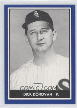 1981 TCMA 1959 Go-Go Chicago White Sox - [Base] #1981-31 - Dick Donovan