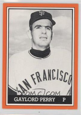 1981 TCMA 1962 San Francisco Giants National League Champions - [Base] - Black and White White Border #1981-021 - Gaylord Perry