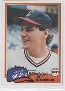 1981 Topps - [Base] #13 - Joe Charboneau