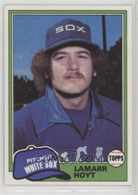 1981 Topps - [Base] #164 - LaMarr Hoyt