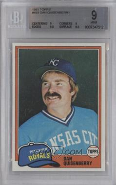 1981 Topps - [Base] #493 - Dan Quisenberry [BGS 9]