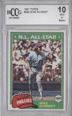 1981 Topps - [Base] #540 - Mike Schmidt [ENCASED]