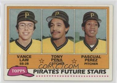 1981 Topps - [Base] #551 - Vance Law, Tony Pena, Pascual Perez