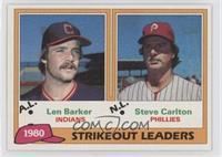Len Barker, Steve Carlton