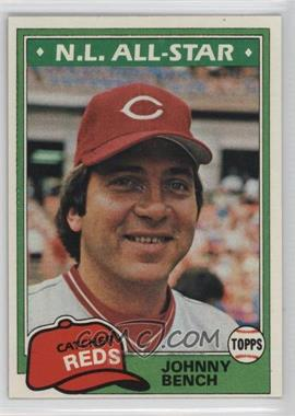 1981 Topps - [Base] #600 - Johnny Bench