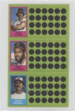 1981 Topps Baseball Scratch-Off - [Base] #70-87-106 - Jack Clark, Terry Whitfield, Steve Rogers