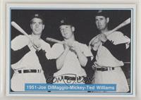 Joe DiMaggio, Mickey Mantle, Ted Williams [EX to NM]