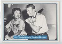 Mickey Mantle, Teresa Brewer