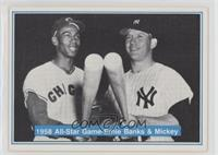 Ernie Banks, Mickey Mantle
