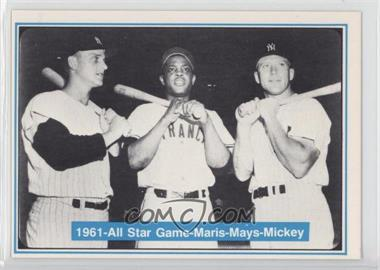 1982 ASA The Mickey Mantle Story - [Base] #41 - Roger Maris, Willie Mays, Mickey Mantle
