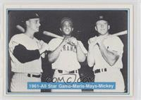 Roger Maris, Willie Mays, Mickey Mantle