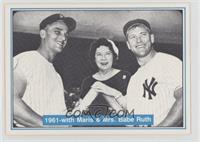 Mickey Mantle, Claire Ruth, Roger Maris