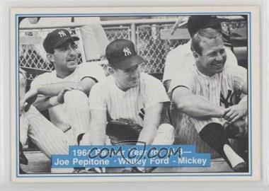 1982 ASA The Mickey Mantle Story - [Base] #51 - Joe Pepitone, Whitey Ford, Mickey Mantle