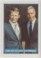 Mickey Mantle, Joe DiMaggio