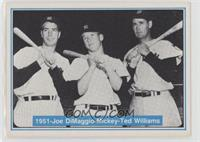 Joe DiMaggio, Mickey Mantle, Ted Williams [Noted]
