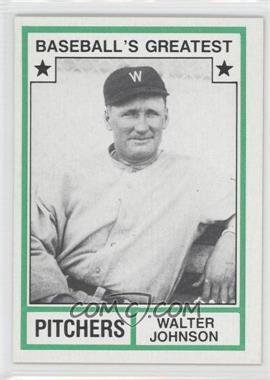 1982 TCMA Baseball's Greatest - Pitchers - Tan Back #1982-17 - Walter Johnson