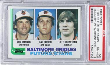 1982 Topps - [Base] #21 - Bobby Bonner, Cal Ripken Jr., Jeff Schneider [PSA8]