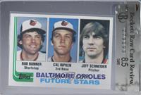 Bobby Bonner, Cal Ripken Jr., Jeff Schneider [BRCR8.5]