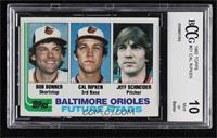 Bobby Bonner, Cal Ripken Jr., Jeff Schneider [BCCGMint]