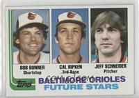 Bobby Bonner, Cal Ripken Jr., Jeff Schneider