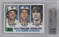 Bobby Bonner, Cal Ripken Jr., Jeff Schneider [BGS8.5]