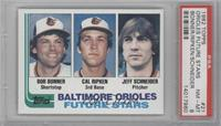 Bobby Bonner, Cal Ripken Jr., Jeff Schneider [PSA 8 NM‑MT]