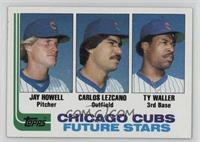 Jay Howell, Carlos Lezcano, Ty Waller