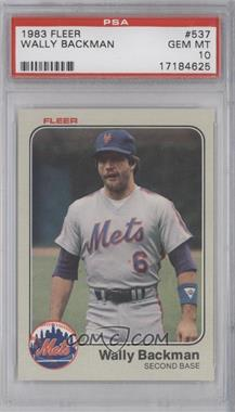 1983 Fleer - [Base] #537 - Wally Backman [PSA 10]