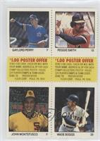 Gaylord Perry, Reggie Smith, John Montefusco, Wade Boggs