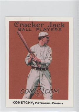 1983 Renata Galasso Cracker Jack Reprints - [Base] #118 - Ed Konetchy