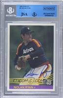 Nolan Ryan [JSA Certified Encased by BGS]