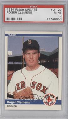 1984 Fleer Update - [Base] #U-27 - Roger Clemens [PSA 9]