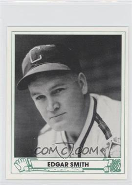 1984 TCMA 1946 Play Ball - [Base] #13 - Edgar Smith