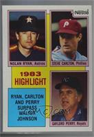 1983 Highlight - Nolan Ryan, Steve Carlton, Gaylord Perry [Noted]