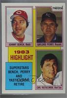 1983 Highlight - Johnny Bench, Gaylord Perry, Carl Yastrzemski