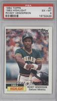 1983 Highlight - Rickey Henderson [PSA 6 EX‑MT]