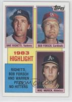 1983 Highlight - Dave Righetti, Bob Forsch, Mike Warren