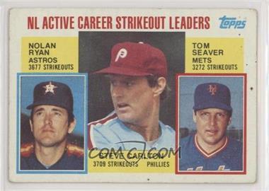 1984 Topps - [Base] #707 - Career Leaders - NL Active Career Strikeout Leaders (Nolan Ryan, Steve Carlton, Tom Seaver) [GoodtoVG‑EX]