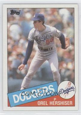 1985 Topps - [Base] #493 - Orel Hershiser
