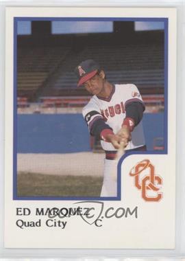1986 ProCards Quad City Angels - [Base] #EDMA - Ed Marquez