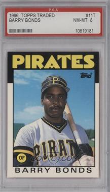 1986 Topps Traded - [Base] #11T - Barry Bonds [PSA8NM‑MT]