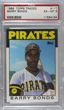 1986 Topps Traded - [Base] #11T - Barry Bonds [PSA 6 EX‑MT]