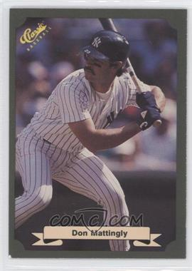 1987 Classic - [Base] #10 - Don Mattingly